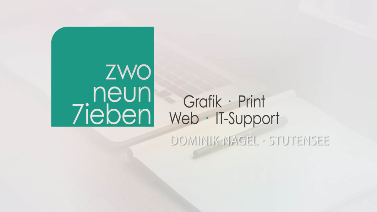 Startseite - ZwoNeun7ieben - IT-Solutions | Grafikdesign Dominik Nagel Stutensee Ihr Partner für alle Grafik & IT-Themen in der Region